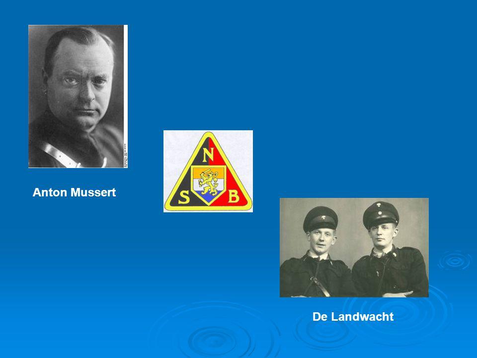 Anton Mussert De Landwacht