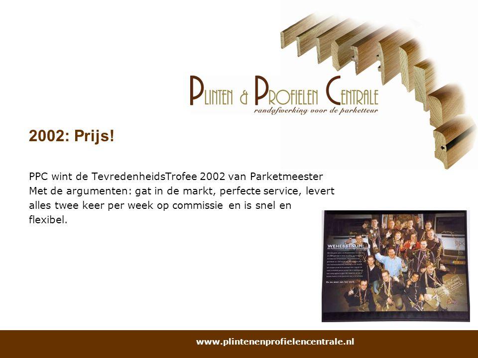 2002: Prijs! PPC wint de TevredenheidsTrofee 2002 van Parketmeester