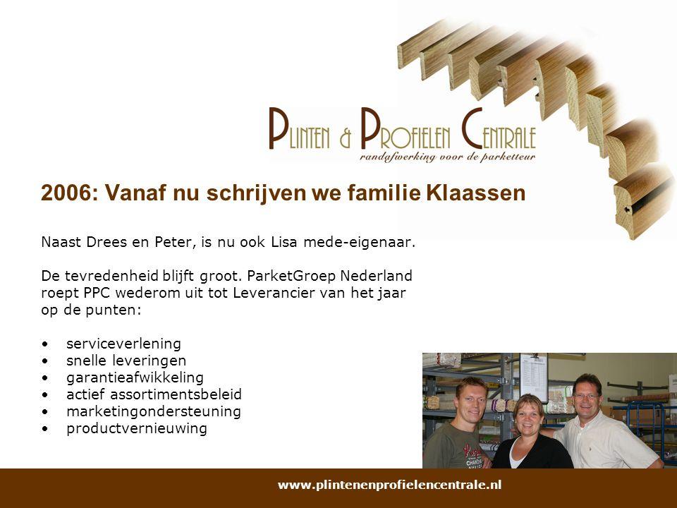 2006: Vanaf nu schrijven we familie Klaassen