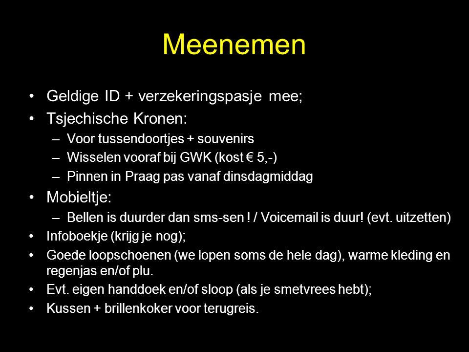 Meenemen Geldige ID + verzekeringspasje mee; Tsjechische Kronen: