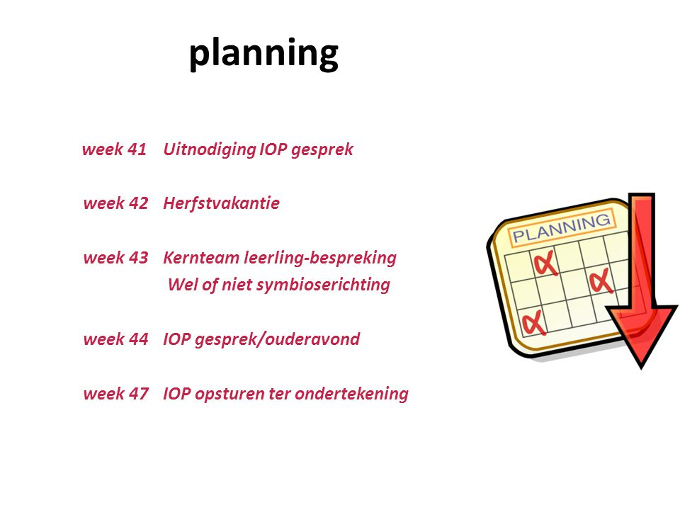 planning week 41 Uitnodiging IOP gesprek week 42 Herfstvakantie