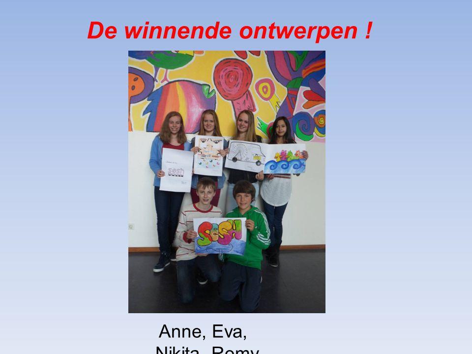De winnende ontwerpen ! Anne, Eva, Nikita, Romy, Thimo en Gijs.