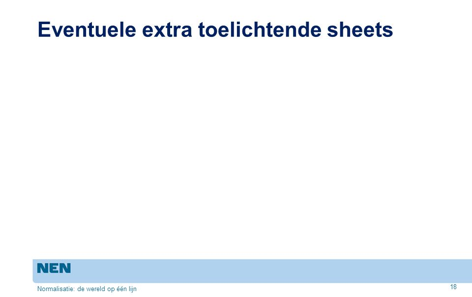 Eventuele extra toelichtende sheets