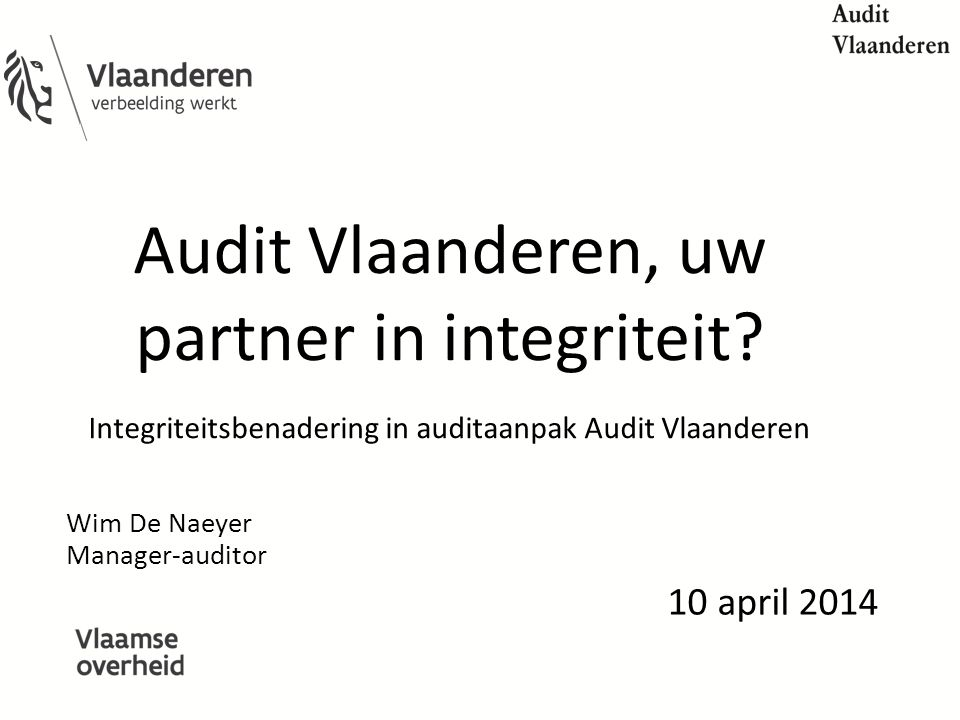 Wim De Naeyer Manager-auditor 10 april 2014
