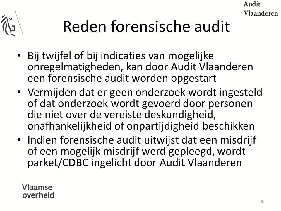 Reden forensische audit