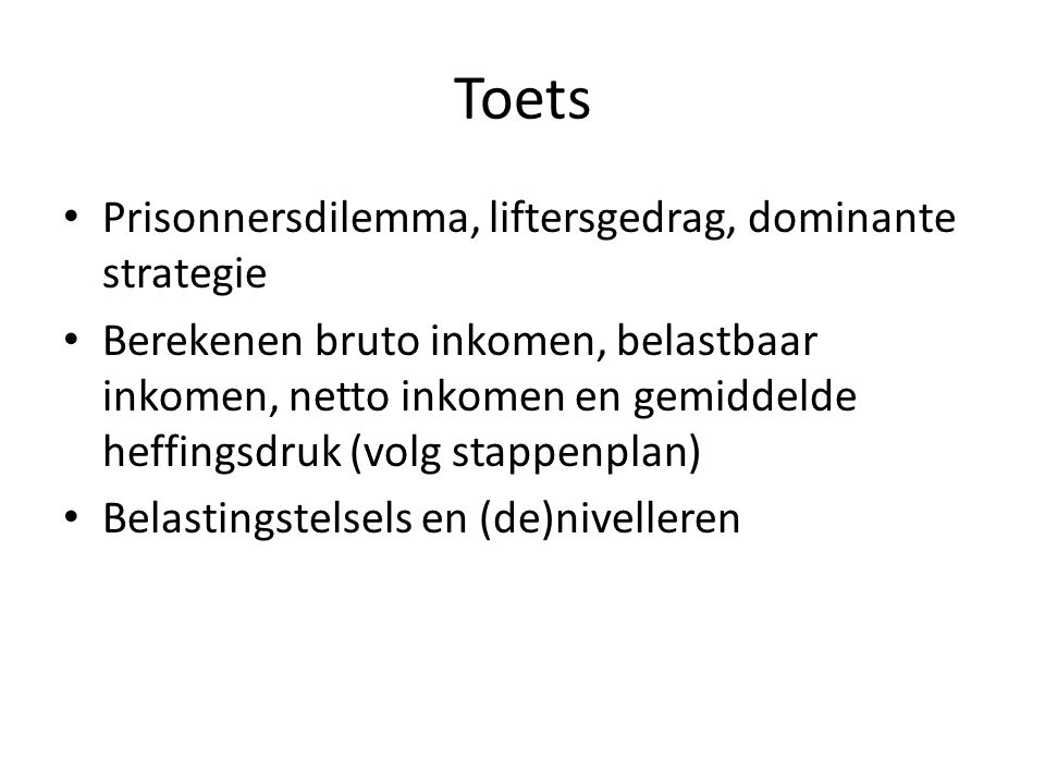 Toets Prisonnersdilemma, liftersgedrag, dominante strategie