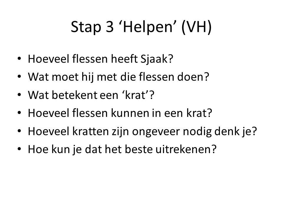 Stap 3 'Helpen' (VH) Hoeveel flessen heeft Sjaak