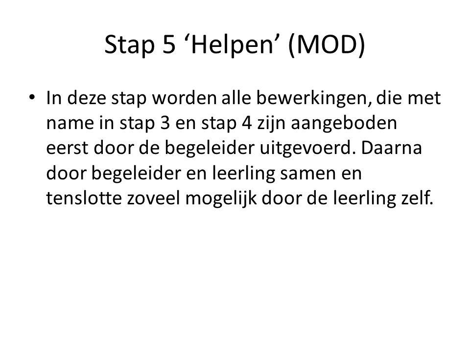Stap 5 'Helpen' (MOD)