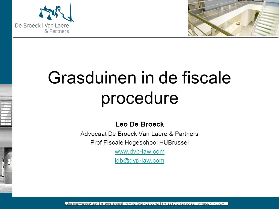 Grasduinen in de fiscale procedure