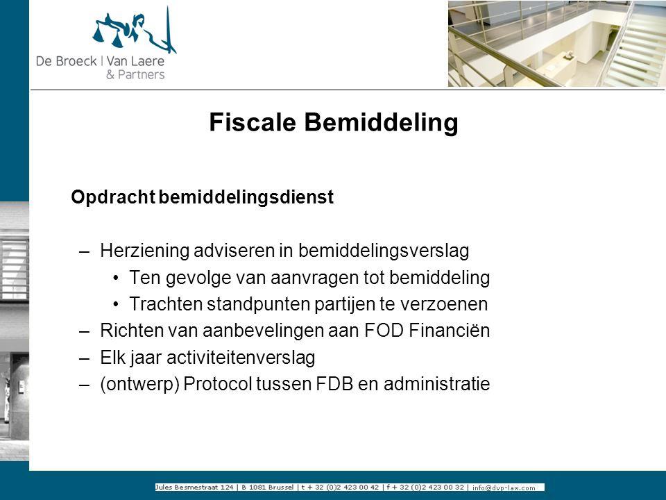 Fiscale Bemiddeling Opdracht bemiddelingsdienst