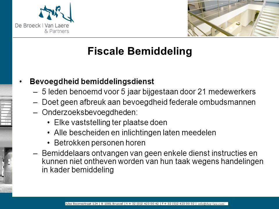 Fiscale Bemiddeling Bevoegdheid bemiddelingsdienst
