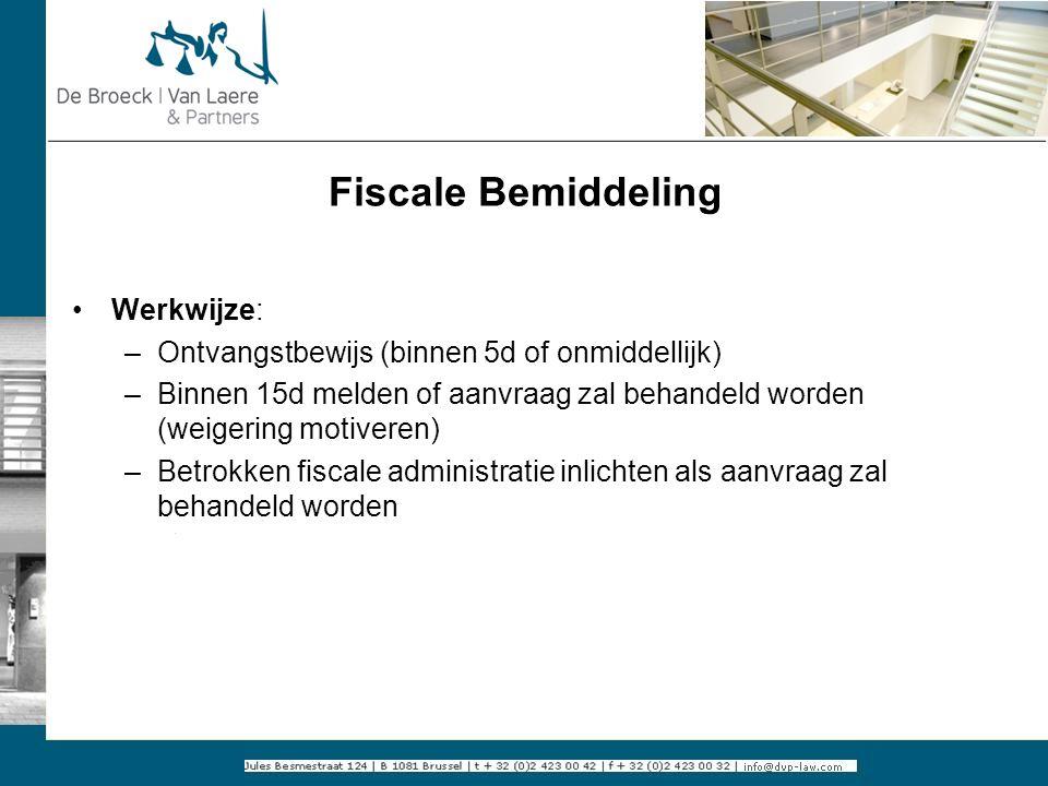 Fiscale Bemiddeling Werkwijze: