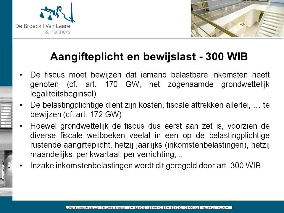 Aangifteplicht en bewijslast - 300 WIB