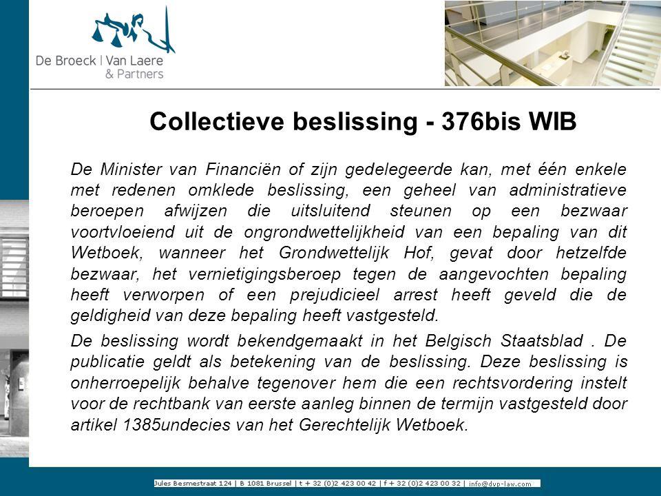 Collectieve beslissing - 376bis WIB