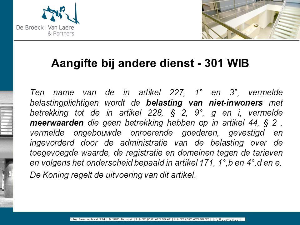 Aangifte bij andere dienst - 301 WIB