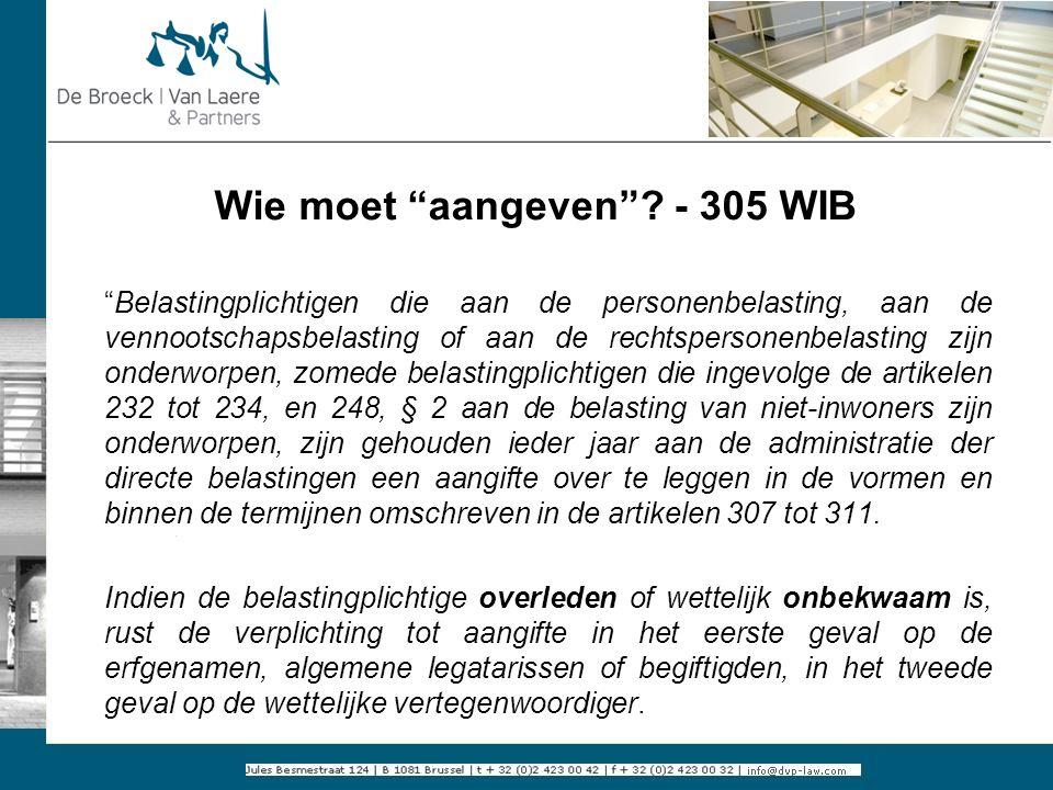 Wie moet aangeven - 305 WIB