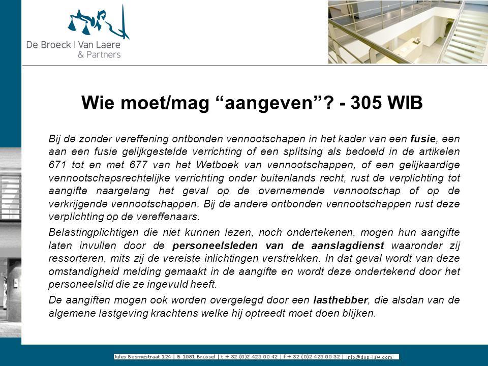 Wie moet/mag aangeven - 305 WIB
