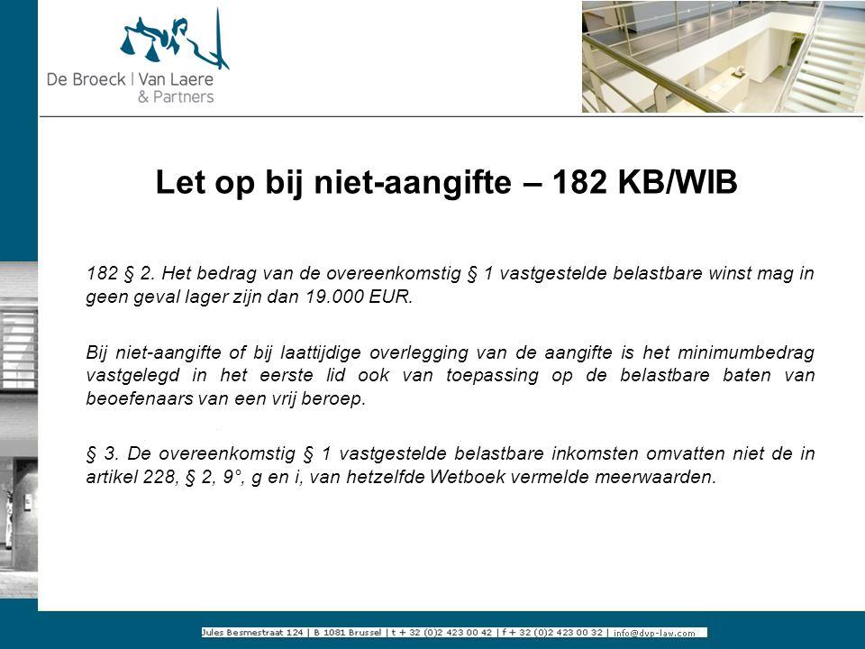 Let op bij niet-aangifte – 182 KB/WIB