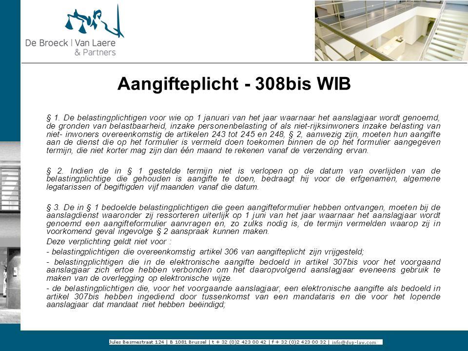Aangifteplicht - 308bis WIB