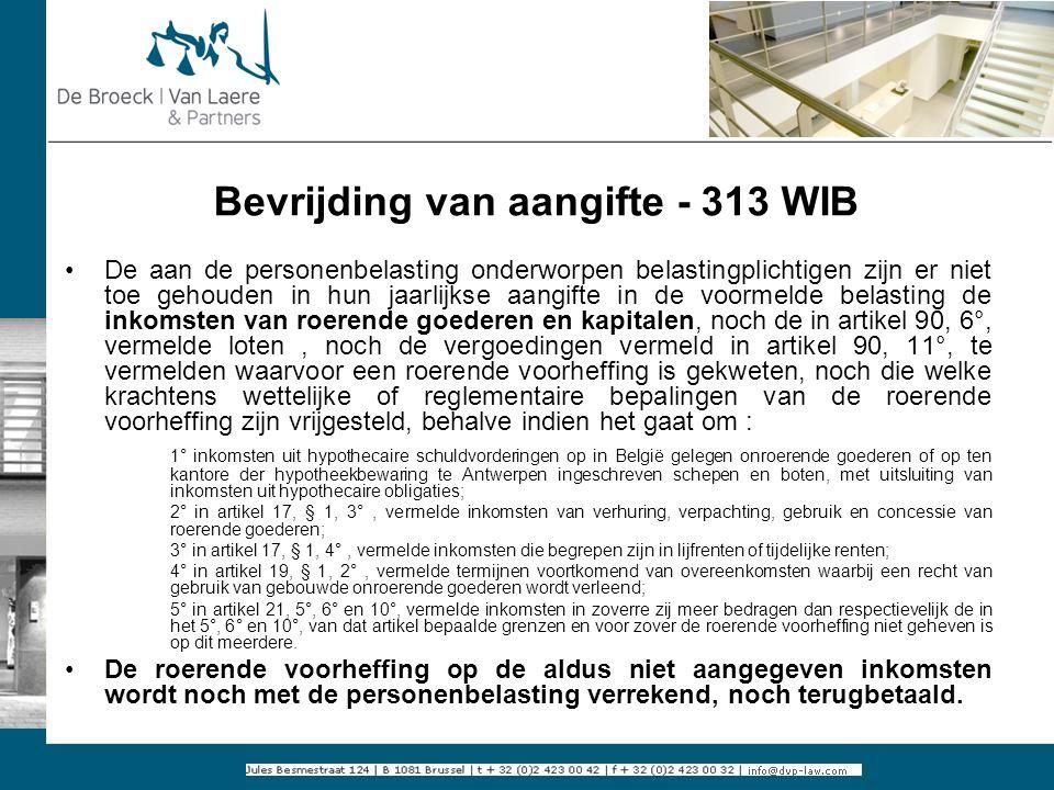 Bevrijding van aangifte - 313 WIB