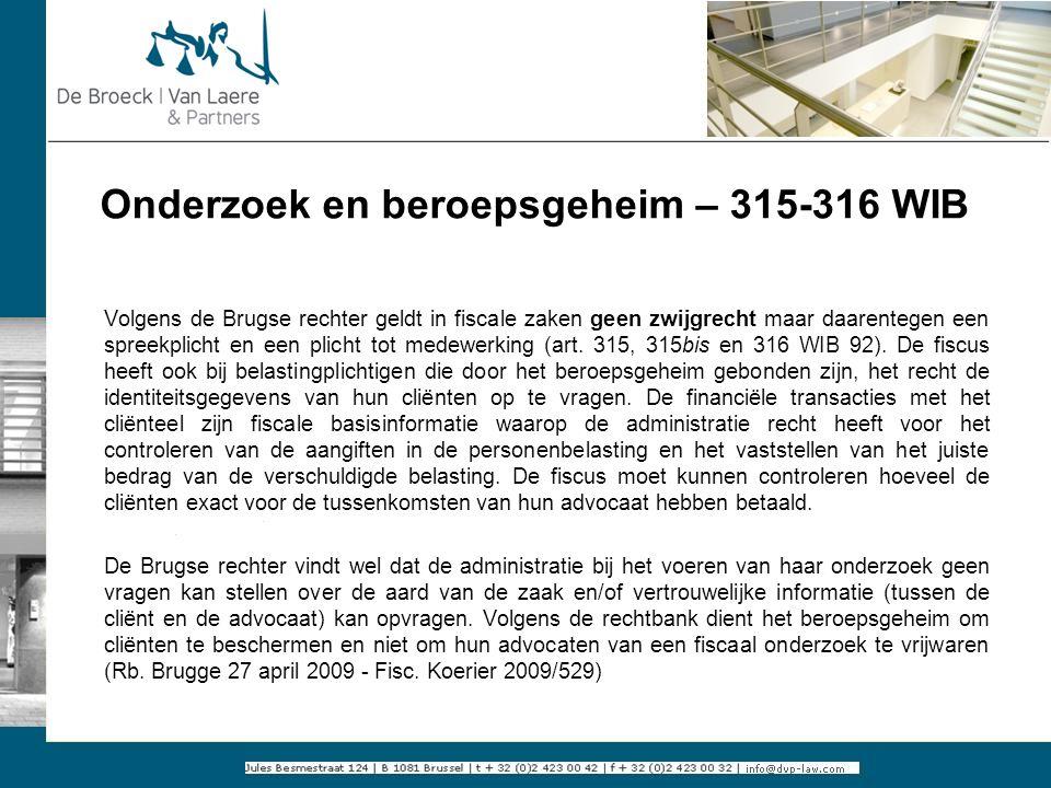 Onderzoek en beroepsgeheim – 315-316 WIB