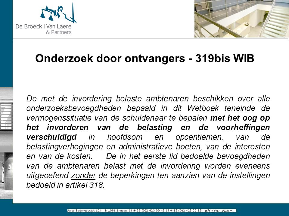 Onderzoek door ontvangers - 319bis WIB