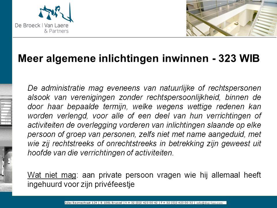 Meer algemene inlichtingen inwinnen - 323 WIB