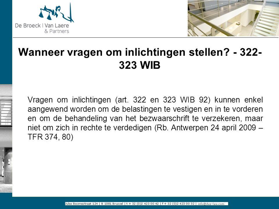Wanneer vragen om inlichtingen stellen - 322-323 WIB