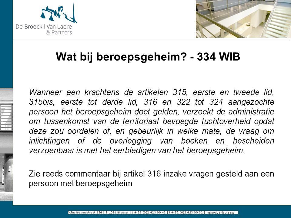Wat bij beroepsgeheim - 334 WIB