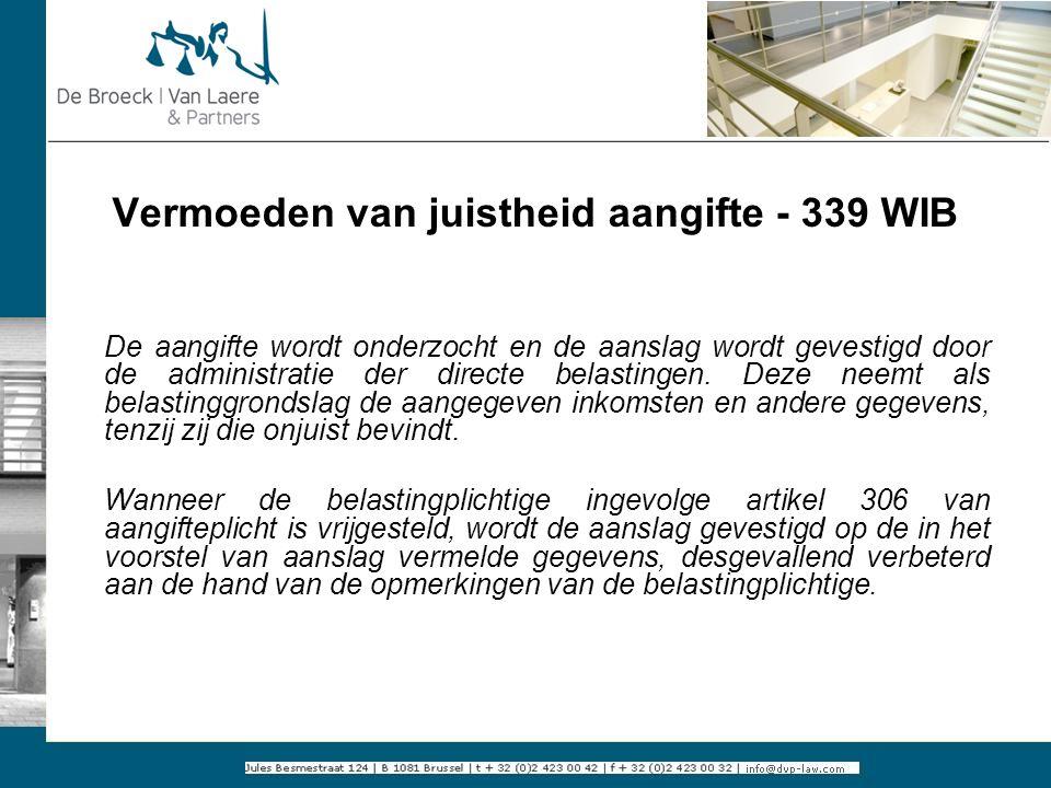 Vermoeden van juistheid aangifte - 339 WIB