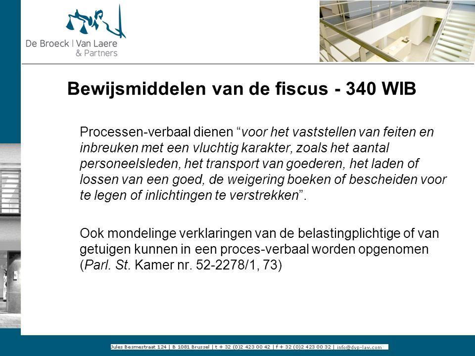 Bewijsmiddelen van de fiscus - 340 WIB