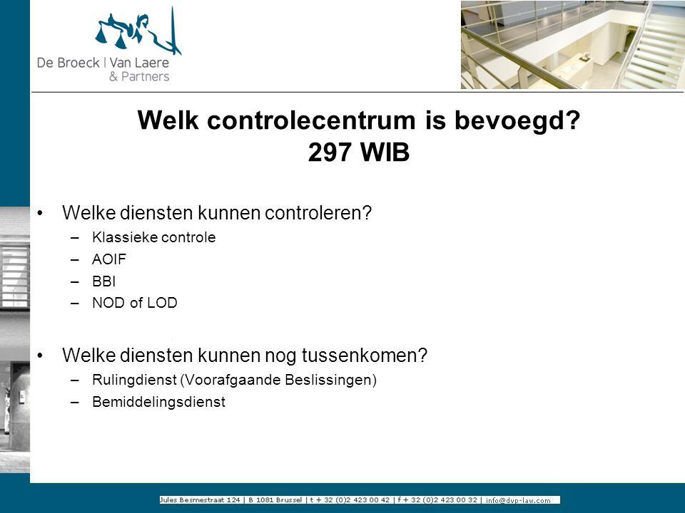 Welk controlecentrum is bevoegd 297 WIB