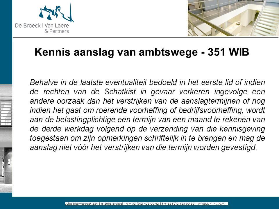 Kennis aanslag van ambtswege - 351 WIB