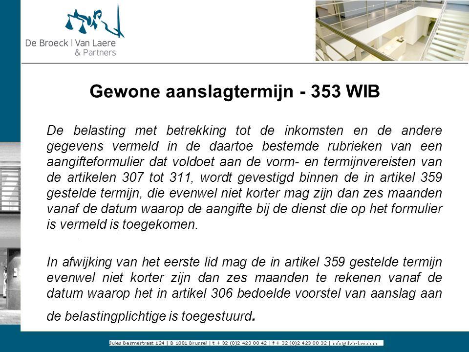 Gewone aanslagtermijn - 353 WIB