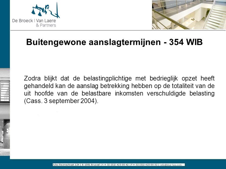 Buitengewone aanslagtermijnen - 354 WIB