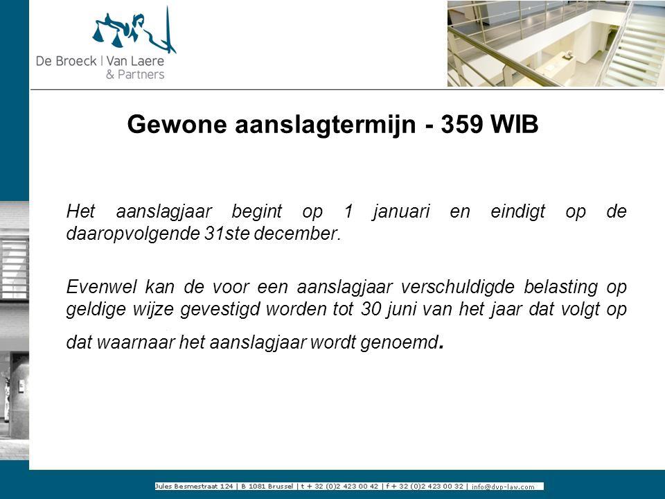 Gewone aanslagtermijn - 359 WIB