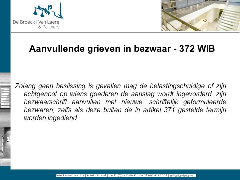Aanvullende grieven in bezwaar - 372 WIB