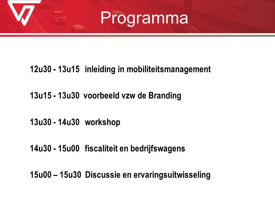 Programma 12u30 - 13u15 inleiding in mobiliteitsmanagement
