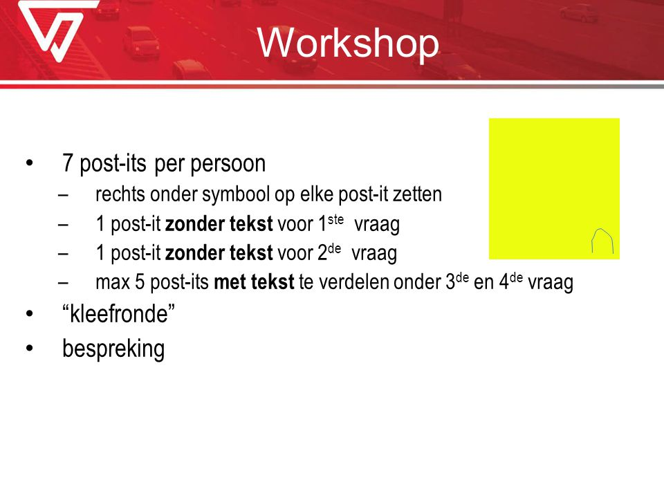 Workshop 7 post-its per persoon kleefronde bespreking
