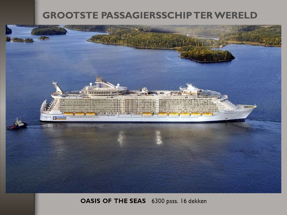 OASIS OF THE SEAS 6300 pass. 16 dekken