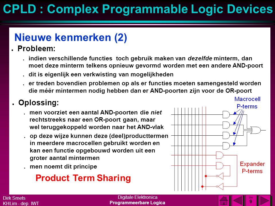 Nieuwe kenmerken (2) Product Term Sharing Probleem: Oplossing: