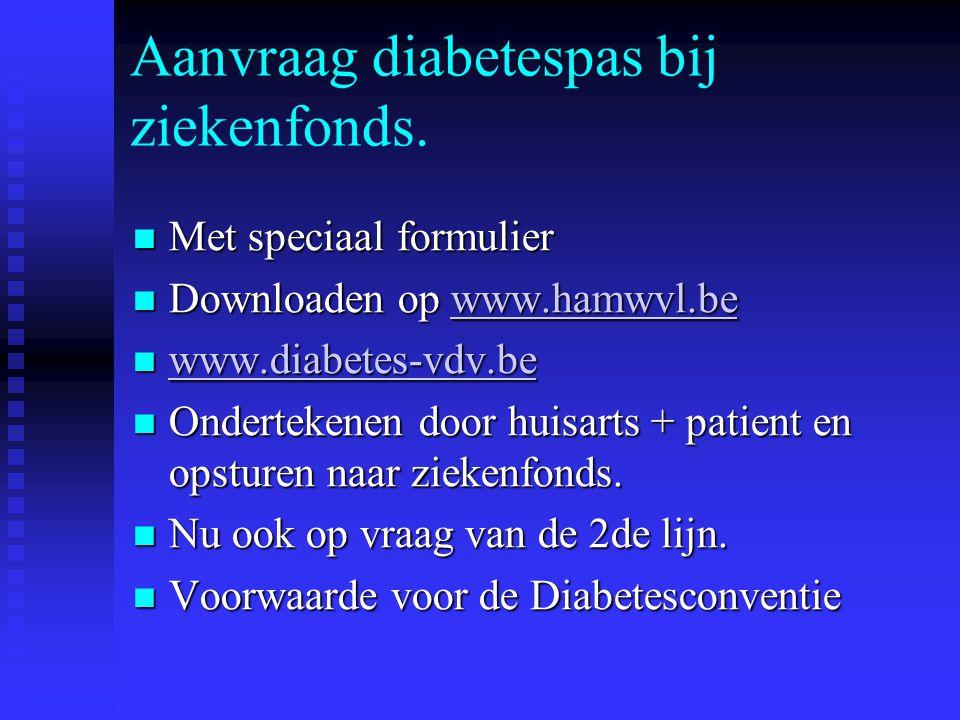 Aanvraag diabetespas bij ziekenfonds.