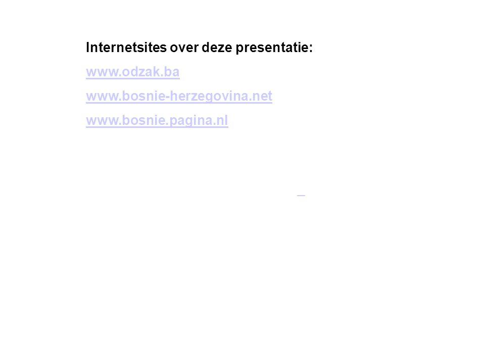 Internetsites over deze presentatie: www.odzak.ba