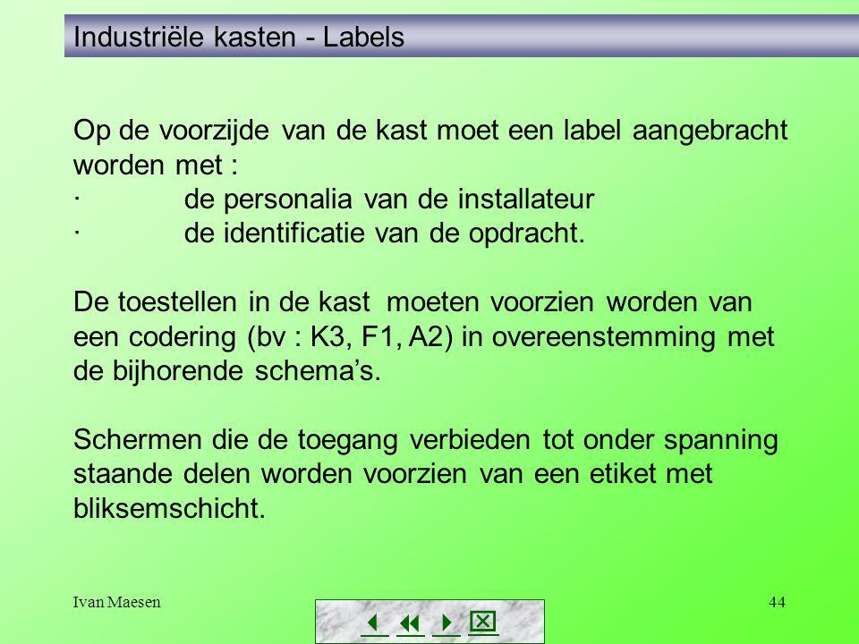 Industriële kasten - Labels