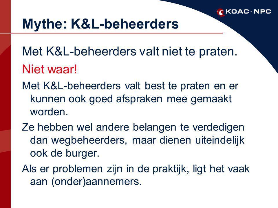 Mythe: K&L-beheerders