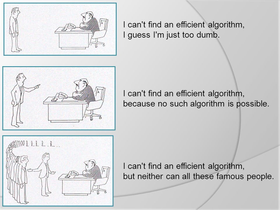I can t find an efficient algorithm,