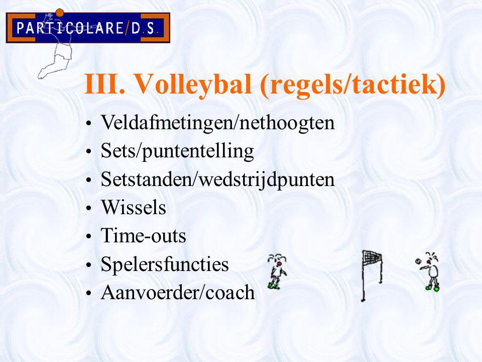 III. Volleybal (regels/tactiek)