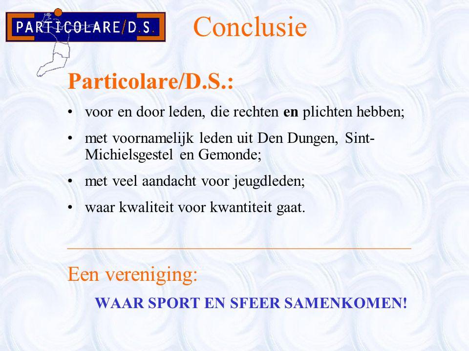 Conclusie Particolare/D.S.: Een vereniging: