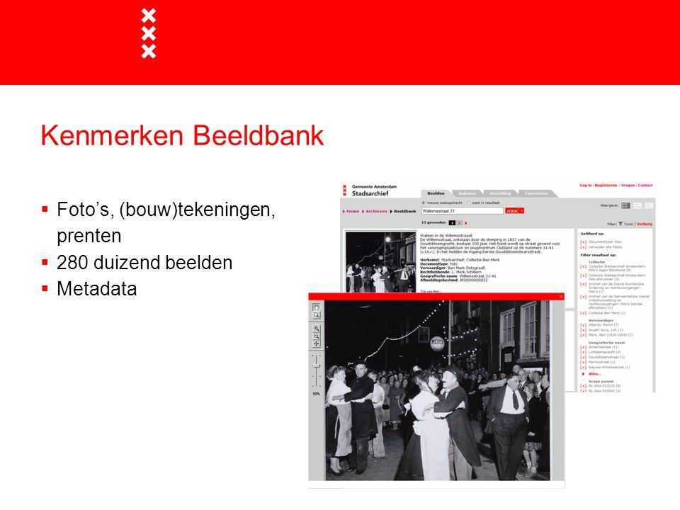 Kenmerken Beeldbank Foto's, (bouw)tekeningen, prenten