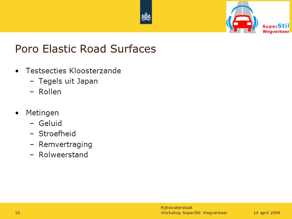 Poro Elastic Road Surfaces